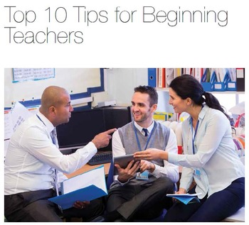Top 10 Tips for Beginning Teachers