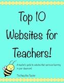 Top 10 Websites for Teachers! The Busy Bee Teacher