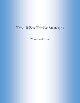 Top 10 Zen Testing Strategies