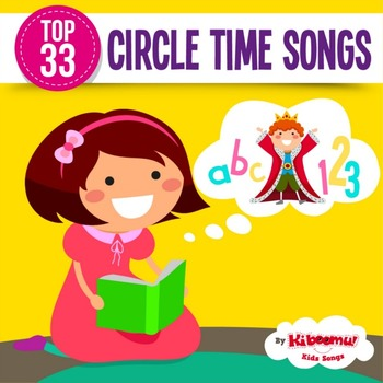Top 33 Circle Time Songs