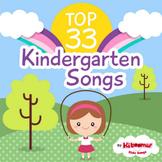 Top 33 Kindergarten Songs