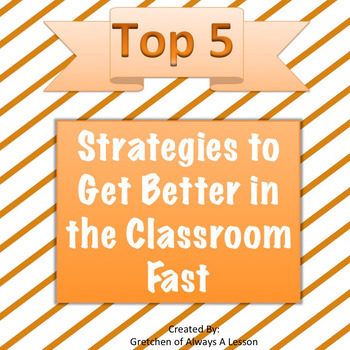 Top 5 Strategies to Get Better in the Classroom Fast