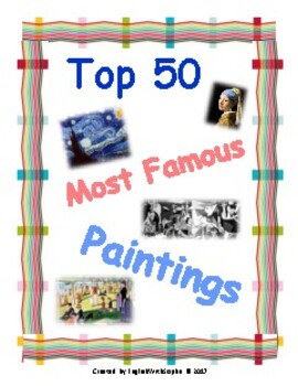 Top 50 Most Famous Paintings. Watch and learn.