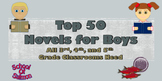 Top 50 Novels for Boys That All 3rd, 4th, and 5th Grade Cl