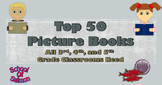 Top 50 Picture Books That All 3rd, 4th, and 5th Grade Classrooms Need