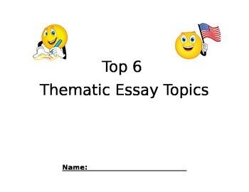 Top 6 Thematic Essay Topics