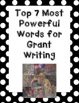 Top 7 Most Powerful Words for Grant Writing