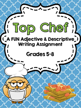 Top Chef Adjective and Descriptive Writing