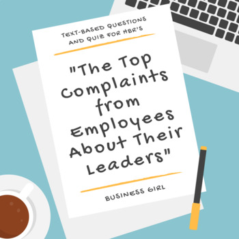 Top Complaints from Employees About Their Leaders HBR Case Study Questions