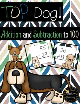 Top Dog Addition and Subtraction to 100 Games BUNDLE!