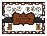 Top Dog Bulletin Board Sign