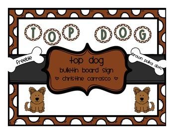 Top Dog Bulletin Board Sign