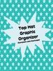 Top Hat Graphic Organizer