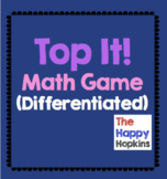 Top It! Math Game Differentiated