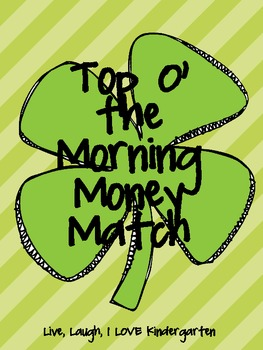 Top O' the Morning Money Match