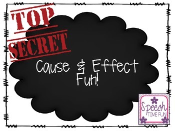 Top Secret Cause and Effect