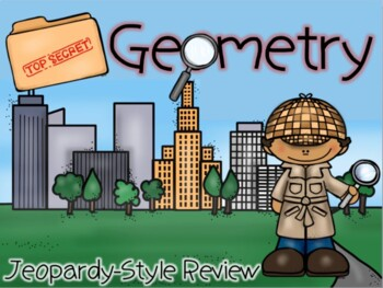 Top Secret Geometry Jeopardy Review Game