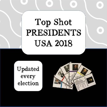 Top Shot USA PRESIDENTS 2018 Cards full of Facts and Statistics