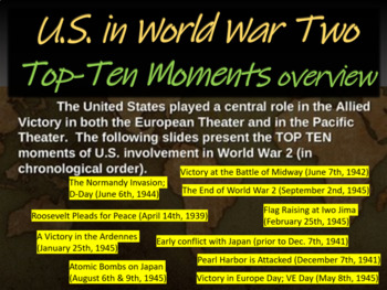 Top Ten Moments of U.S. Involvement in WWII (engagin PPT w graphic organizer)