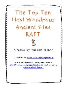 Top Ten Most Wondrous Ancient Sites RAFT