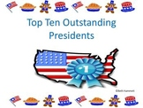 Top Ten Outstanding Presidents: A Complete Unit for President's Day