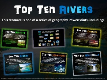 Top Ten Rivers: engaging PPT with info, links, graphic organizer & map handouts