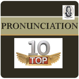 Top Ten:  The English Language Pronunciation Drill