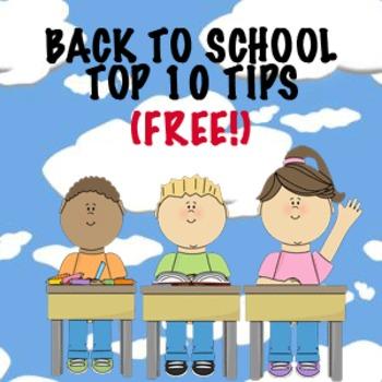 BACK TO SCHOOL TOP TEN TIPS!