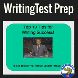 TEST PREP Top Ten Writing Tips for State Tests PowerPoint