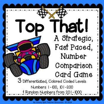 Top That! A Differentiated Number Comparison Game -  Place Value