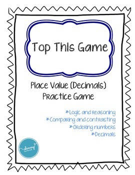 Top This Game (place value with decimal game)