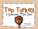 Top Turkey {A Thanksgiving Math Game}