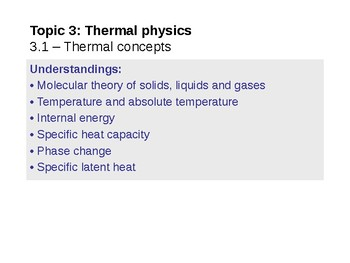 IB Physics Topic 3 1 - Thermal Concepts