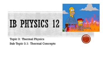 Topic 3.1: Thermal Concepts Notes