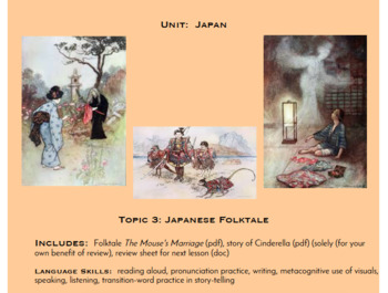 Topic 3, A Japanese Folktale (Japanese Culture Unit)