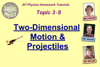 Topic 3-B Physics Homework Tutorial Vodcasts