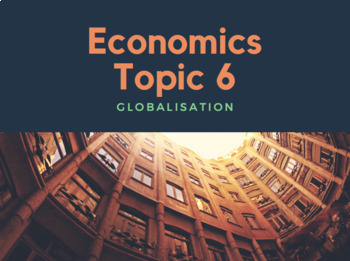 Topic 6 - Globalisation: Lesson Plan & Resources