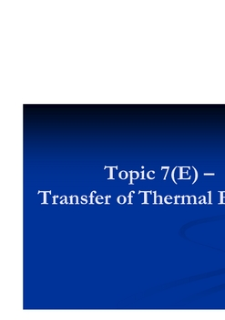 Topic 7 - Transfer of Thermal Energy