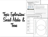 Topic Exploration: Social Media & Teens
