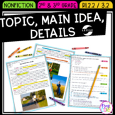 Topic, Main Idea, Details Reading Comprehension- RI.2.2 & RI.3.2