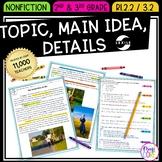 Topic, Main Idea, Details Reading Comprehension- RI.2.2 & RI.3.2