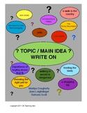 Topic? Main Idea? Write On