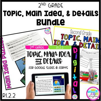 Topic, Main Idea, and Details Bundle- RI.2.2