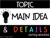 Topic, Main Idea, and Details Sorting Activities