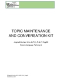 Topic Maintenance and Conversation Kit for higher level la