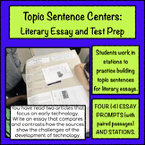 Topic Sentence Centers: Literary Essay (Paired Text) and T