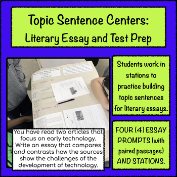 Topic Sentence Centers: Literary Essay (Paired Text) and Test Prep