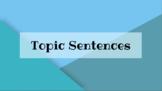 Topic Sentence Practice Slideshow Powerpoint