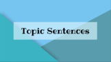 Topic Sentence Practice Slideshow Powerpoint