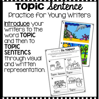 Topic Sentence Practice and Activities for Young Writers